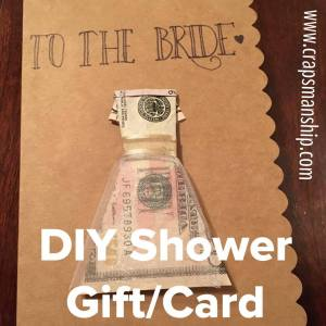 Diy Bridal Shower Card And Gift Crapsmanship